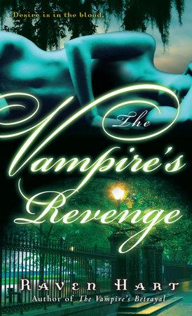 The Vampire's Revenge by Raven Hart