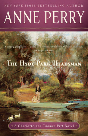 The Hyde Park Headsman by Anne Perry