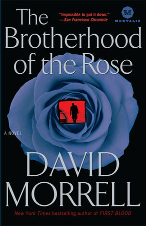 Image result for The Brotherhood of the Rose by David Morrell