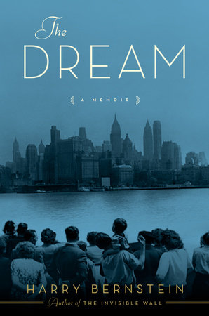 The Dream by Harry Bernstein