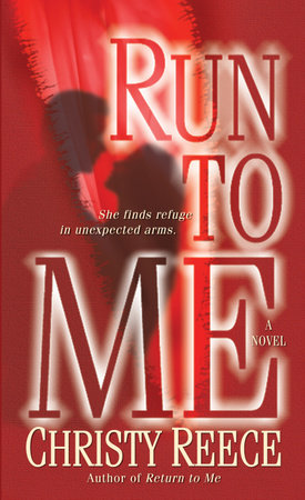 Run to Me by Christy Reece