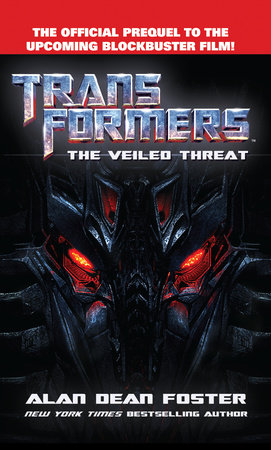 Transformers      The Veiled Threat by Alan Dean Foster
