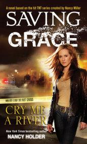Saving Grace: Cry Me a River