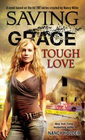 Saving Grace: Tough Love