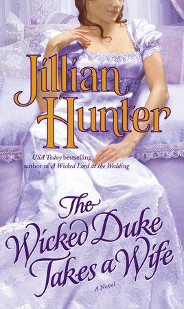 The Wicked Duke Takes a Wife by Jillian Hunter