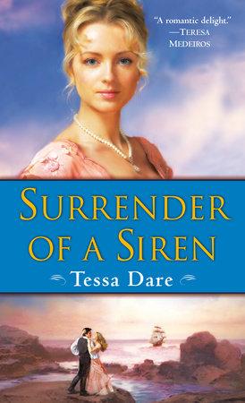 Surrender of a Siren by Tessa Dare