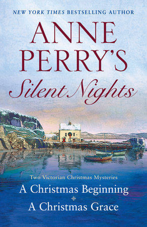 Anne Perry's Silent Nights by Anne Perry