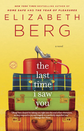The Last Time I Saw You by Elizabeth Berg