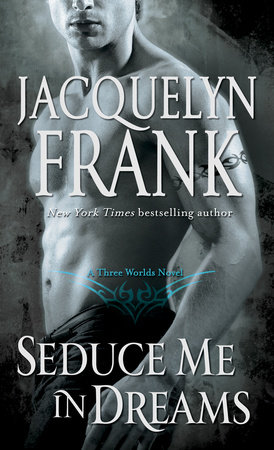 Seduce Me in Dreams by Jacquelyn Frank
