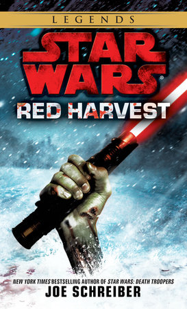 Red Harvest: Star Wars Legends by Joe Schreiber
