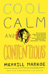 Cool, Calm & Contentious