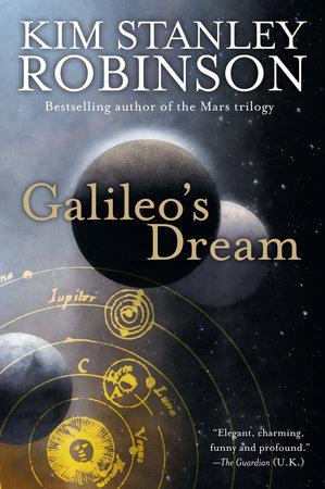 Galileo's Dream by Kim Stanley Robinson
