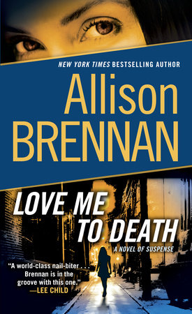 Love Me to Death by Allison Brennan