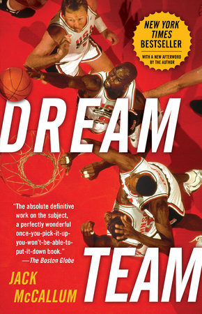 Dream Team by Jack McCallum