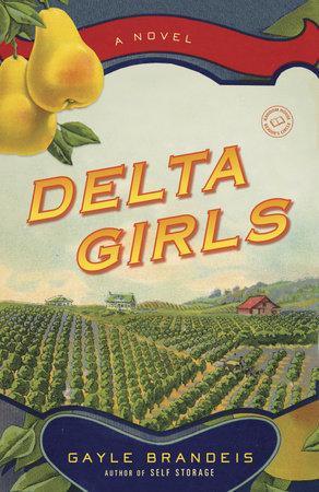 Delta Girls by Gayle Brandeis