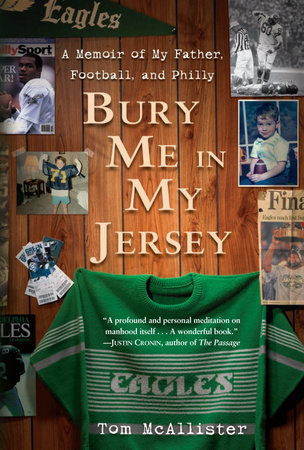 Bury Me in My Jersey by Tom McAllister