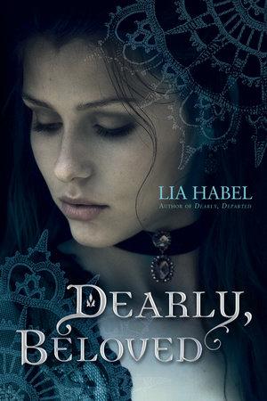 Dearly, Beloved: A Zombie Novel by Lia Habel