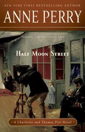 Half Moon Street by Anne Perry