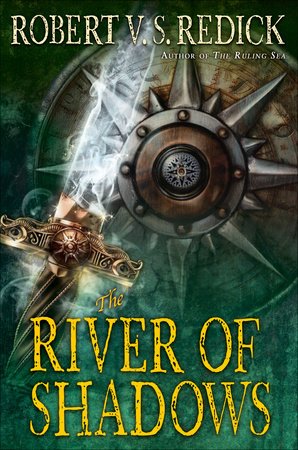 The River of Shadows by Robert V. S. Redick