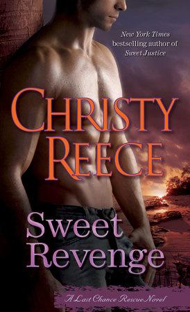 Sweet Revenge by Christy Reece