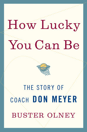 How Lucky You Can Be by Buster Olney
