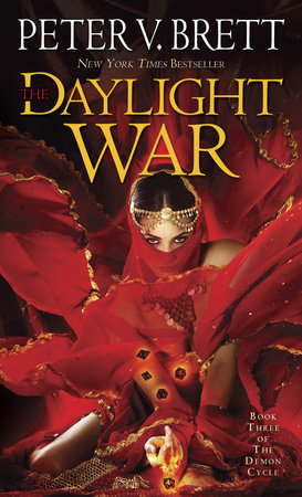 The Daylight War Book Three of The Demon Cycle by Peter V Brett