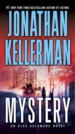 Mystery by Jonathan Kellerman