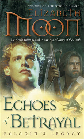 Echoes of Betrayal by Elizabeth Moon