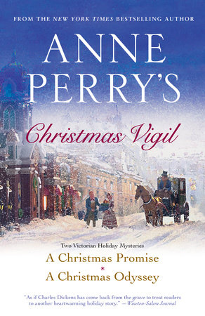 Anne Perry's Christmas Vigil by Anne Perry
