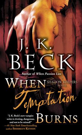 When Temptation Burns