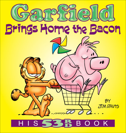 Garfield Brings Home the Bacon by Jim Davis