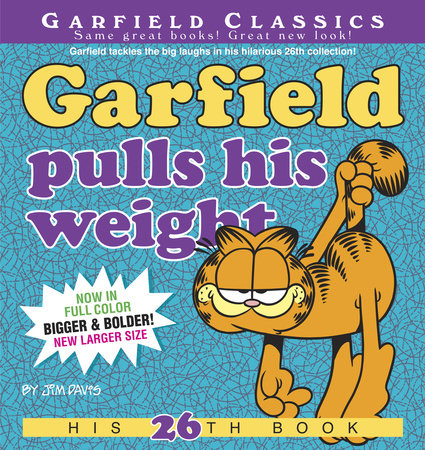 Garfield Pulls His Weight by Jim Davis