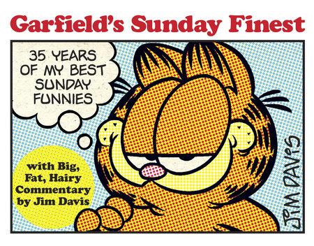 Garfield's Sunday Finest by Jim Davis