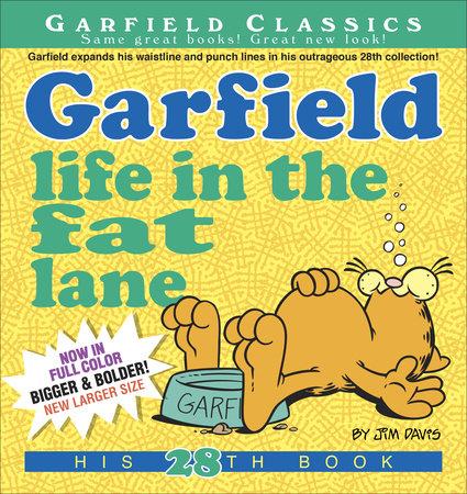 Garfield Life in the Fat Lane by Jim Davis