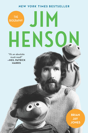 Jim Henson by Brian Jay Jones
