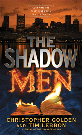 The Shadow Men by Christopher Golden and Tim Lebbon