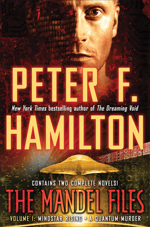 The Mandel Files, Volume 1: Mindstar Rising & A Quantum Murder by Peter F. Hamilton