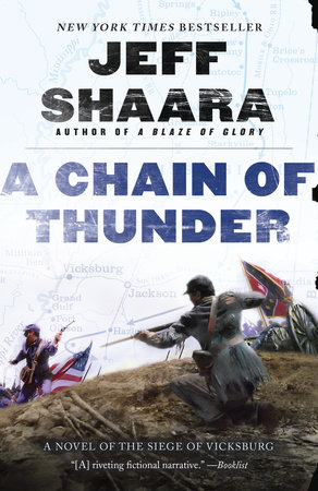 A Chain of Thunder by Jeff Shaara