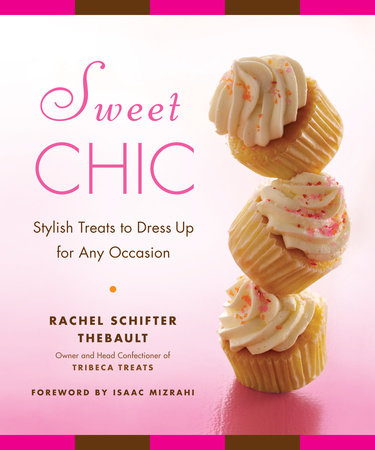 Sweet Chic by Rachel Thebault