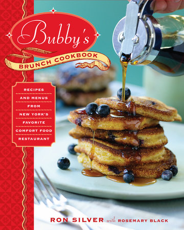 Bubby's Brunch Cookbook by Ron Silver and Rosemary Black
