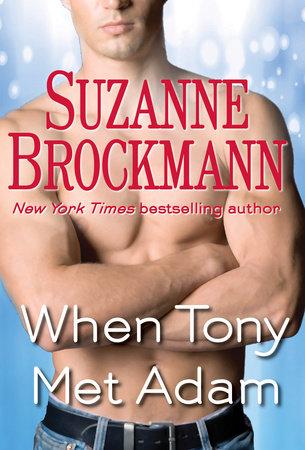 When Tony Met Adam (Short Story) by Suzanne Brockmann