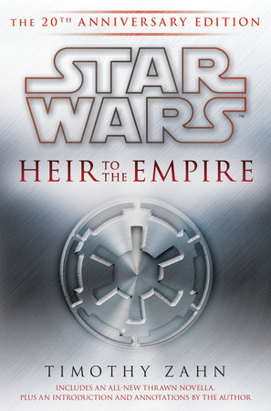 Heir to the Empire: Star Wars Legends by Timothy Zahn