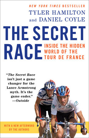 The Secret Race by Tyler Hamilton and Daniel Coyle