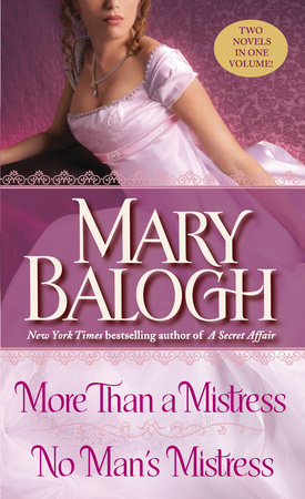 More Than a Mistress/No Man's Mistress by Mary Balogh
