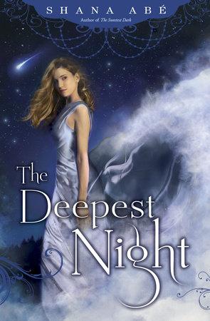 The Deepest Night by Shana Abé
