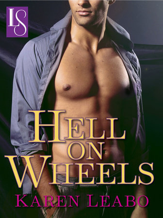 Hell on Wheels by Karen Leabo