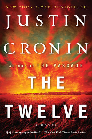 The Twelve (Book Two of The Passage Trilogy) by Justin Cronin
