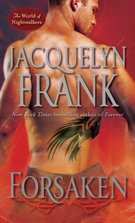 Forsaken by Jacquelyn Frank