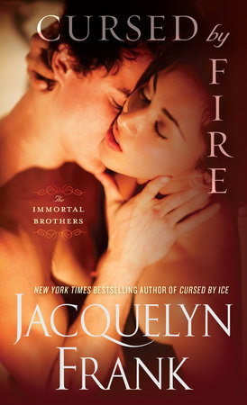 Cursed by Fire by Jacquelyn Frank