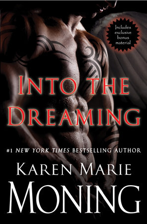Into the Dreaming (with bonus material) by Karen Marie Moning